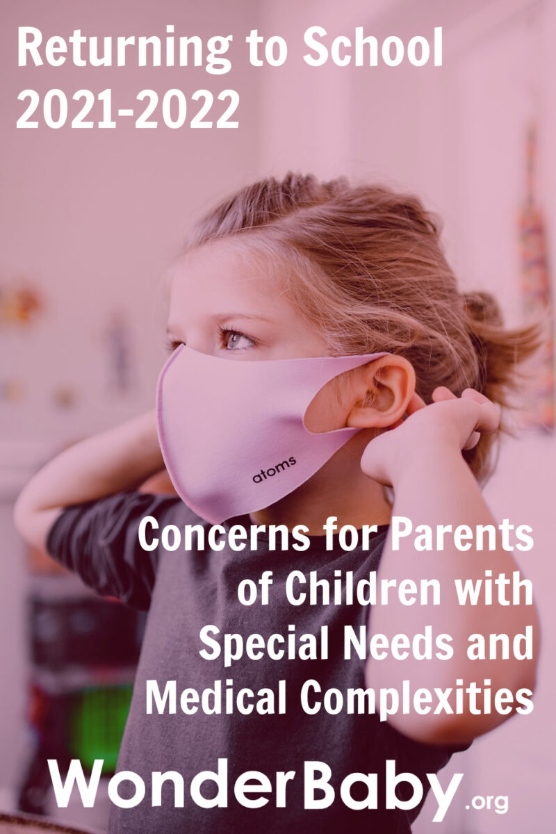 Returning to School 2021-2022: Concerns for Parents of Children with Special Needs and Medical Complexities